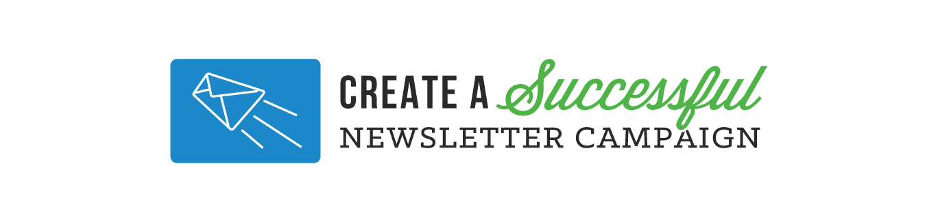 Effective E-Newsletters: Start & Improve Your Email Marketing
