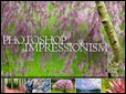 Adobe Photoshop Impressionism Hands-On Intensive