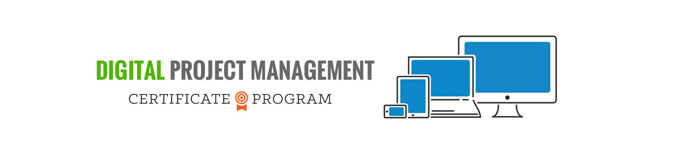 Digital Project Management Certificate Program