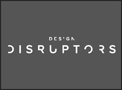 FREE Screening:  Design Disruptors Documentary + Panel Discussion