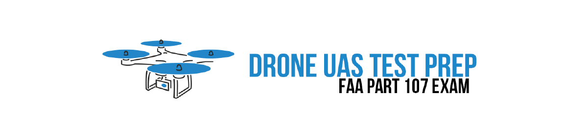 Drone UAS Test Prep for FAA Part 107 Exam