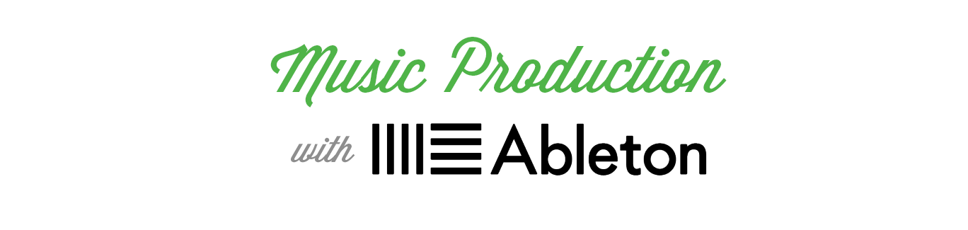 Music Production with Ableton Live