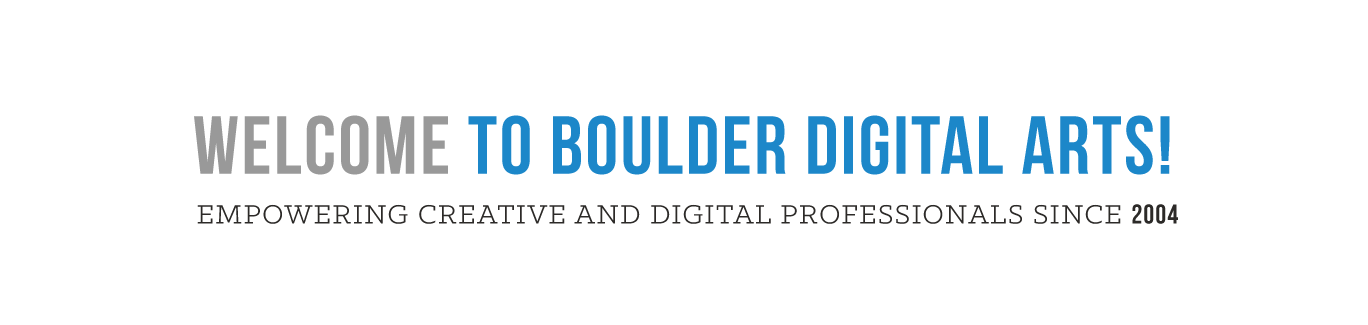 Welcome to Boulder Digital Arts