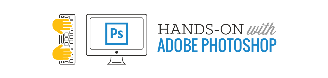 Adobe Photoshop Hands-On