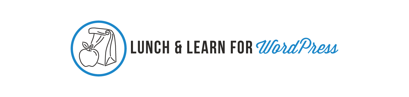 FREE WordPress Lunch & Learn