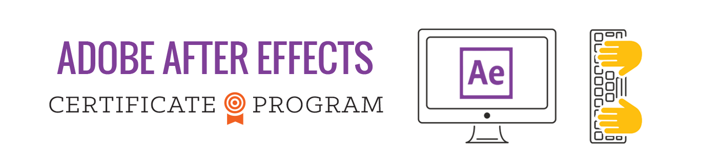 Adobe After Effects Motion Graphics Certificate Program