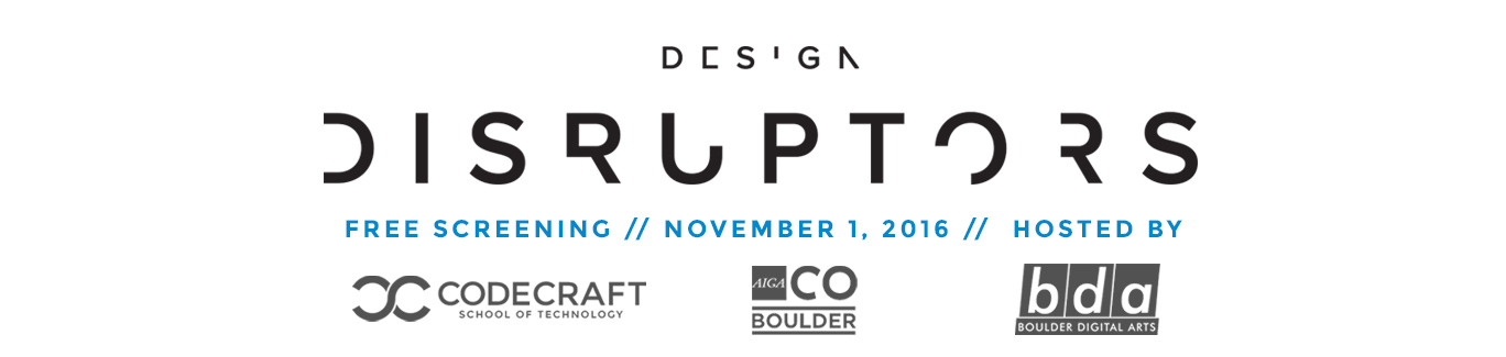 Free Screening: Design Disruptors + Panel Discussion